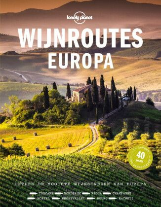 wijnroutes Europa_Lonely Planet